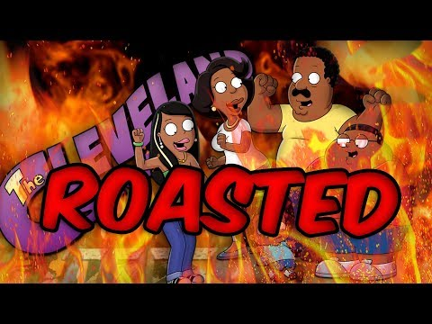 THE CLEVELAND SHOW : ROASTED🔥🔥🔥