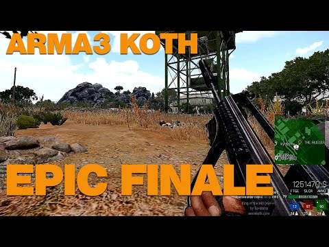 ARMA3 King of The Hill - Epic Finale with THE RUSSIA