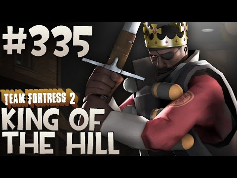 Team Fortress 2 Gameplay | King of The Hill | Part 335