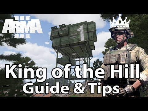 King of the Hill Beginners Guide and Tips - Arma 3