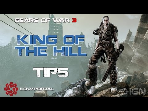 King of The Hill Tutorial - Gears of War 3 Tips Series